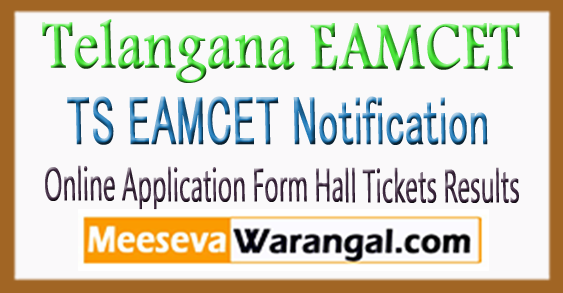 TS EAMCET Notification 2018 Online Application Form Hall Tickets Results