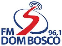 Rádio Dom Bosco FM 96,1 de Fortaleza CE