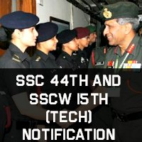 SSC 44th and SSCW 15th (Tech) Notification