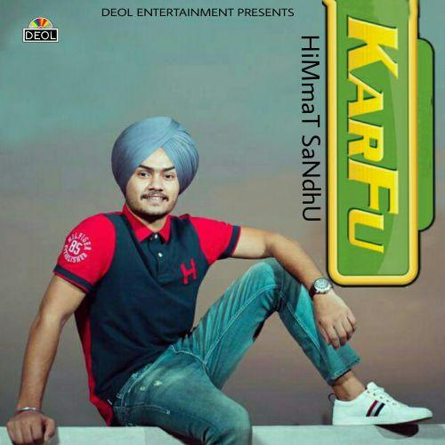 Karfu Himmat Sandhu  new song