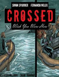 Crossed: Wish You Were Here - Volume 2