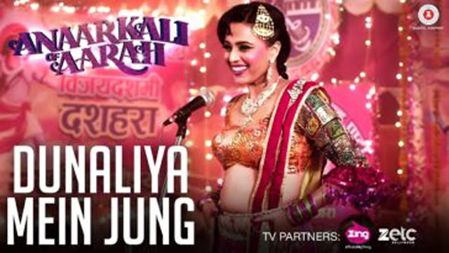 Anaarkali of Aarah: Dunaliya Mein Jung Lyrics | Swarti Sharma