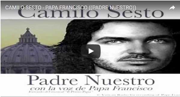Escuchar el padre Nuestro de Camilo Sesto