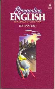 Streamline English Destinations - Bernard Hartley, Peter Viney