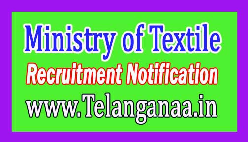 Ministry of Textile (Office of the Development Commissioner Handlooms) Recruitment Notification 2017