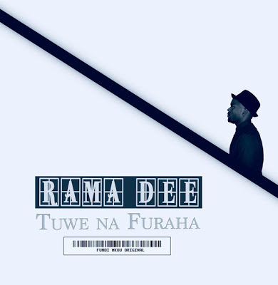Rama Dee Ft. Joh Makini - Furaha Yetu
