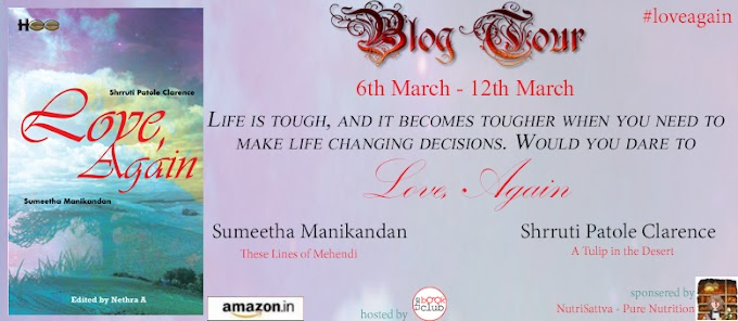 BLOG TOUR :  LOVE, AGAIN BY SUMEETHA MANIKANDAN & SHRRUTI PATOLE CLARENCE