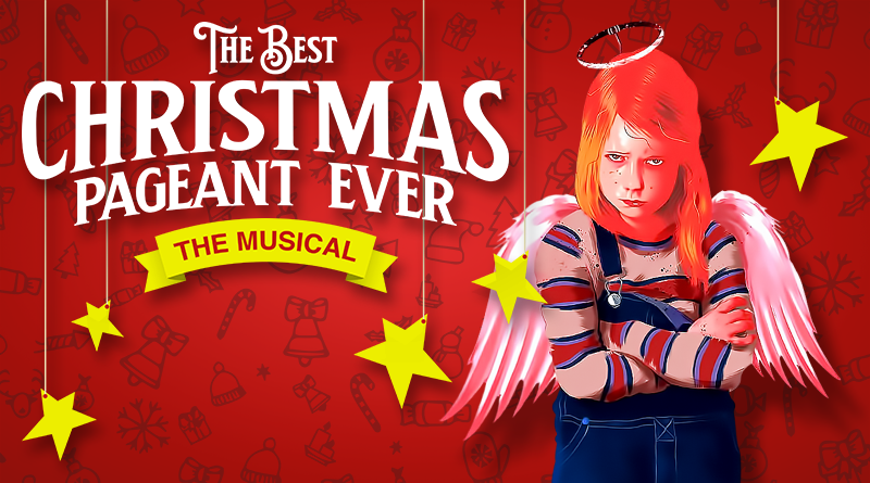 2020 Cyt Best Christmas Pageant Ever Musical PHX Stages: THE BEST CHRISTMAS PAGEANT EVER: THE MUSICAL