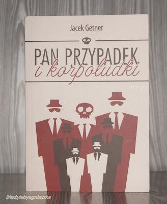 "Książkowa Sobota - Jacek Getner ""Pan Przypadek i korpoludki"""