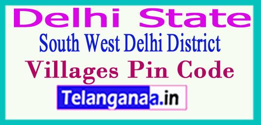 South West Delhi Pin Codes in Delhi State