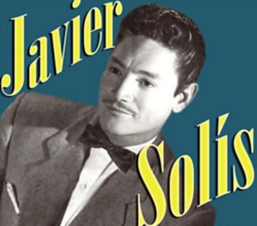 Javier Solis - Amaneci En Tus Brazos