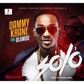Dammy Krane Ft. Olamide – Solo (Prod. Young John)