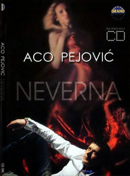 Aco Pejovic - Diskografija  2006+-+Neverna+1