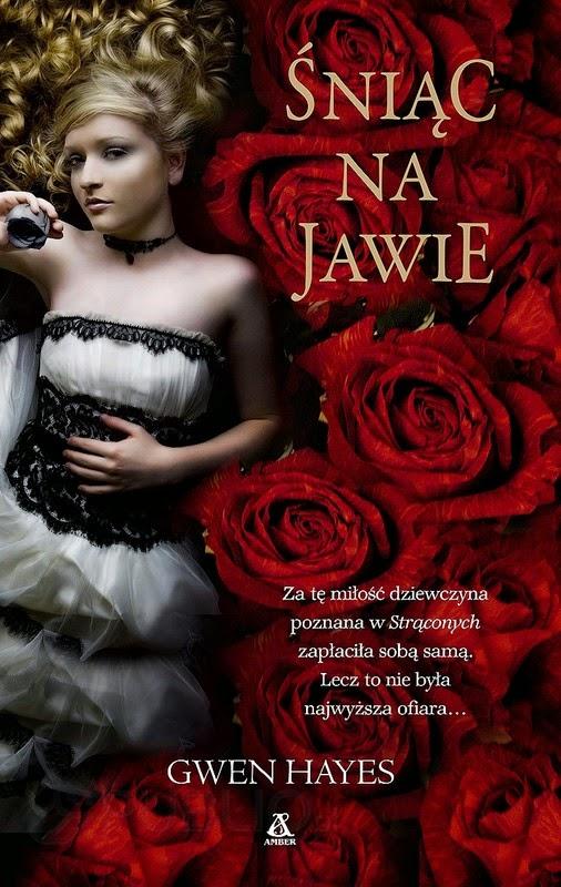 http://ksiazkomania-recenzje.blogspot.com/2014/10/sniac-na-jawie-gwen-hayes.html