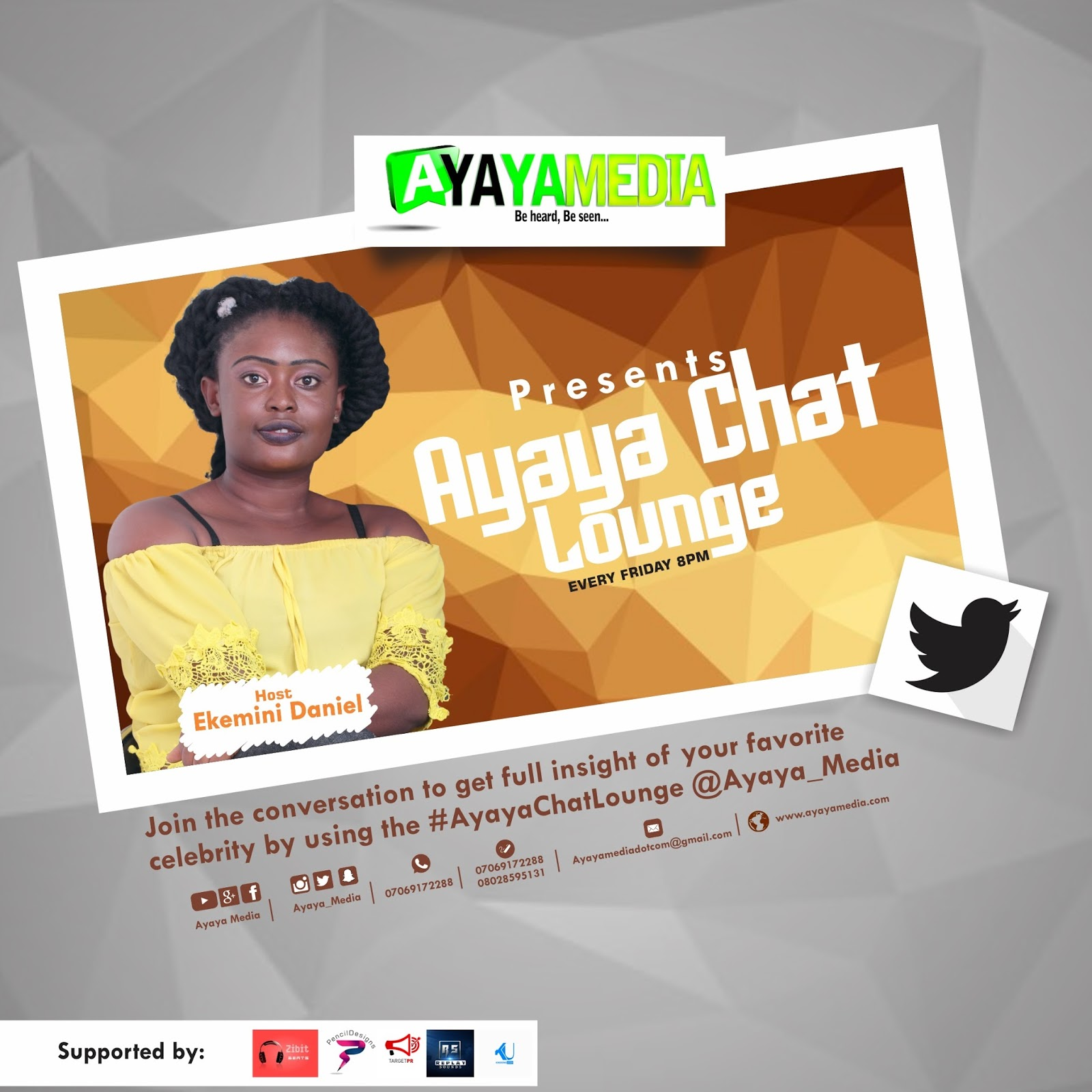 Celebrities' GIST: #AyayaChatLounge With Ekemini Daniel Every Fridays on Twitter @Ayaya_Media