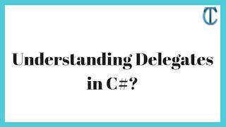 Understanding Delegates in C#