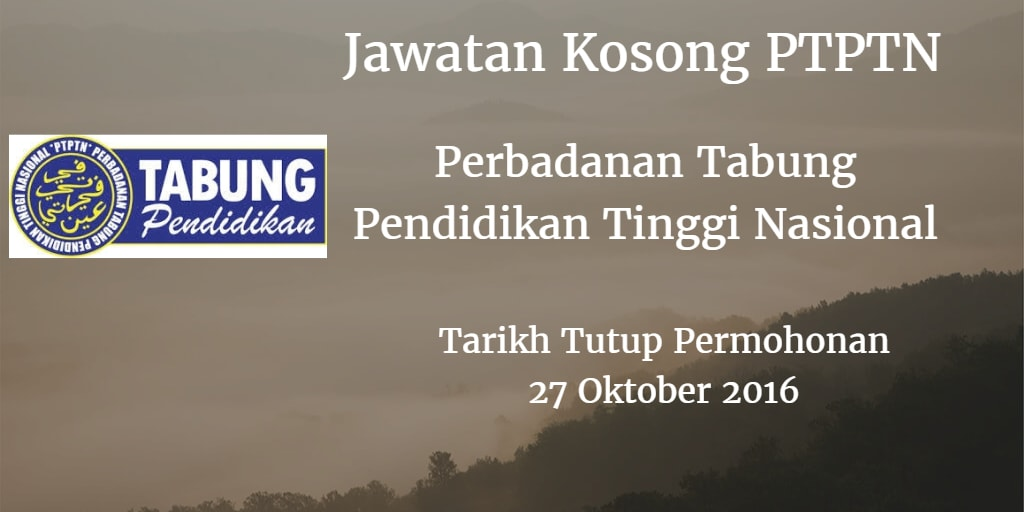 Jawatan Kosong PTPTN 27 Oktober 2016