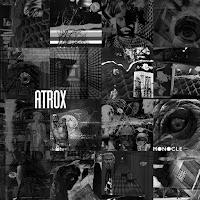 """Atrox - """"Monocle"""""""