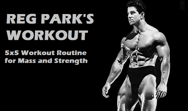 reg park 5x5 workout routine