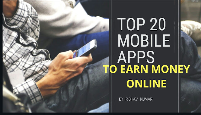 Top 20 Android apps that pays instant money 2018