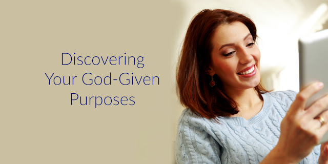 4 Ways To Discover Your God-Given Purposes