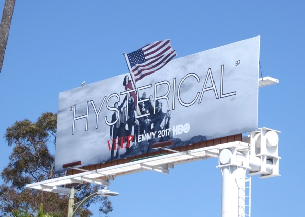 Veep season 6 Hysterical Emmy FYC billboard