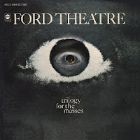 ford theatre trilogy for the masses