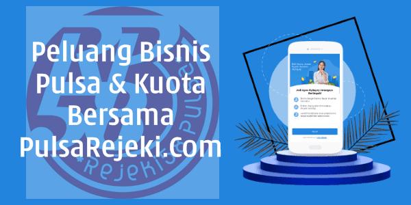 PulsaRejeki.com Peluang Bisnis Pulsa Agen Kuota Gratis Pendaftaran Jaminan Harga Termurah