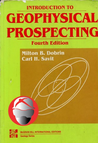 Introduction to Geophysical Prospecting By Milton B.Dobrin