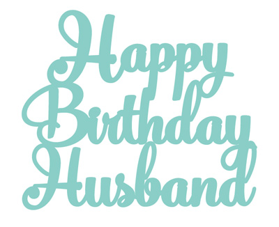 Best Birthday Wishes | Quotes | Messages and Images for Husband