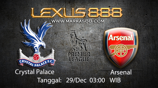 PREDIKSIBOLA - PREDIKSI TARUHAN BOLA CRYSTAL PALACE VS ARSENAL 29 DESEMBER 2017 ( ENGLISH PREMIER LEAGUE )