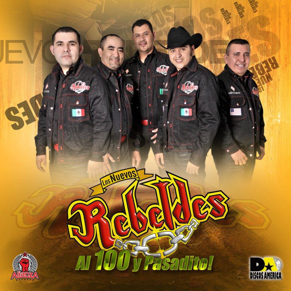 Los Nuevos Rebeldes - Al Cien Y Pasadito