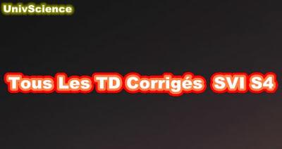 Tous les  TD Corrigés SVI S4