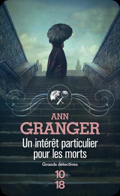 Un intérêt particulier pour les morts d'Ann Granger