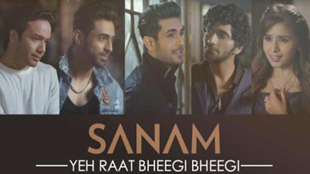 Yeh Raat Bheegi Bheegi Lyrics | Sanam ft Aishwarya Majmudar