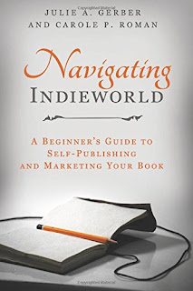 Navigating Indieworld: A Beginner's Guide to Self-Publishing and Marketing Your Book