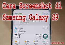 Cara Screenshot di Samsung Galaxy S9 1