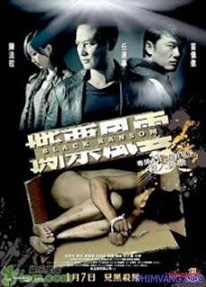 Tiền Chuộc Đen | Black Ransom (2010)