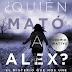 Reseña: ¿Quién mató a Álex? #1