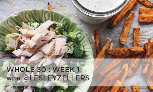 Whole30 - Week 1 Meals