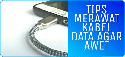 Kabel data handphone mudah rusak