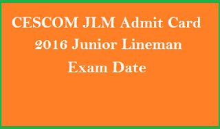 CESCOM Mysore JLM Hall Ticket 2016