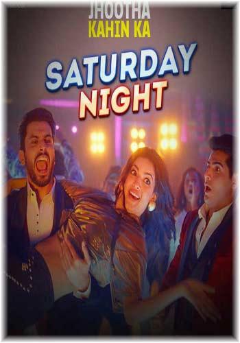 Saturday Night – Jhootha Kahin Ka mp3