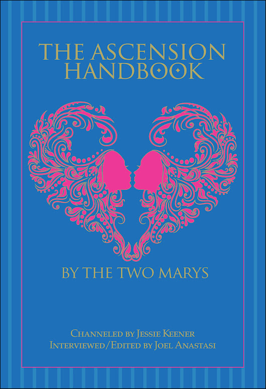 THE ASCENSION HANDBOOK: The Two Marys