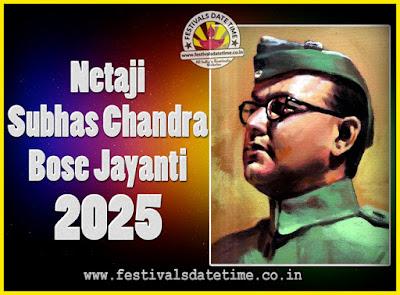 2025 Netaji Subhas Chandra Bose Jayanti Date, 2025 Subhas Chandra Bose Jayanti Calendar