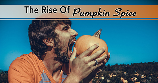 The Rise Of Pumpkin Spice