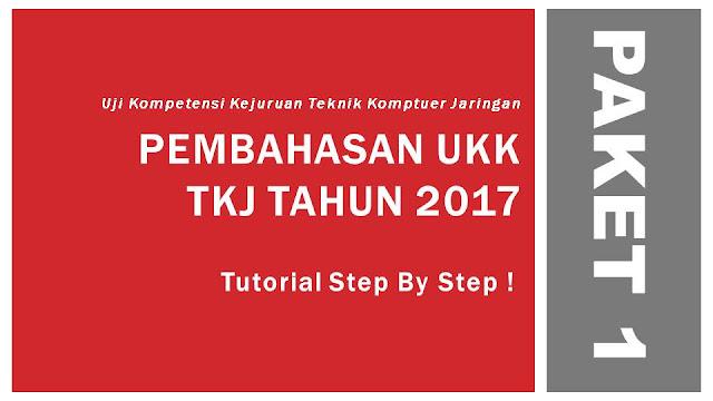 Pembahasan UKK TKJ 2017 Paket 1