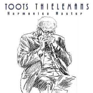 Toots Thielemans - Harmonica Master
