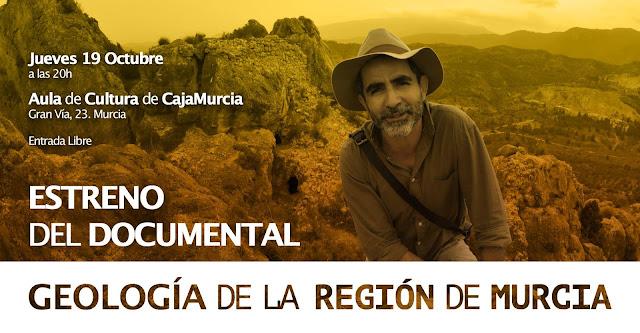 """Estreno del documental: """"Geología de la Región de Murcia""""."""