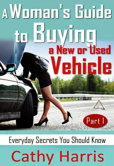 A Woman's Guide To Buying a New or Used Vehicle (Part I)